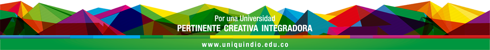Slogan Universidad del Quindío - Por una Universidad Pertinente Creativa Integradora